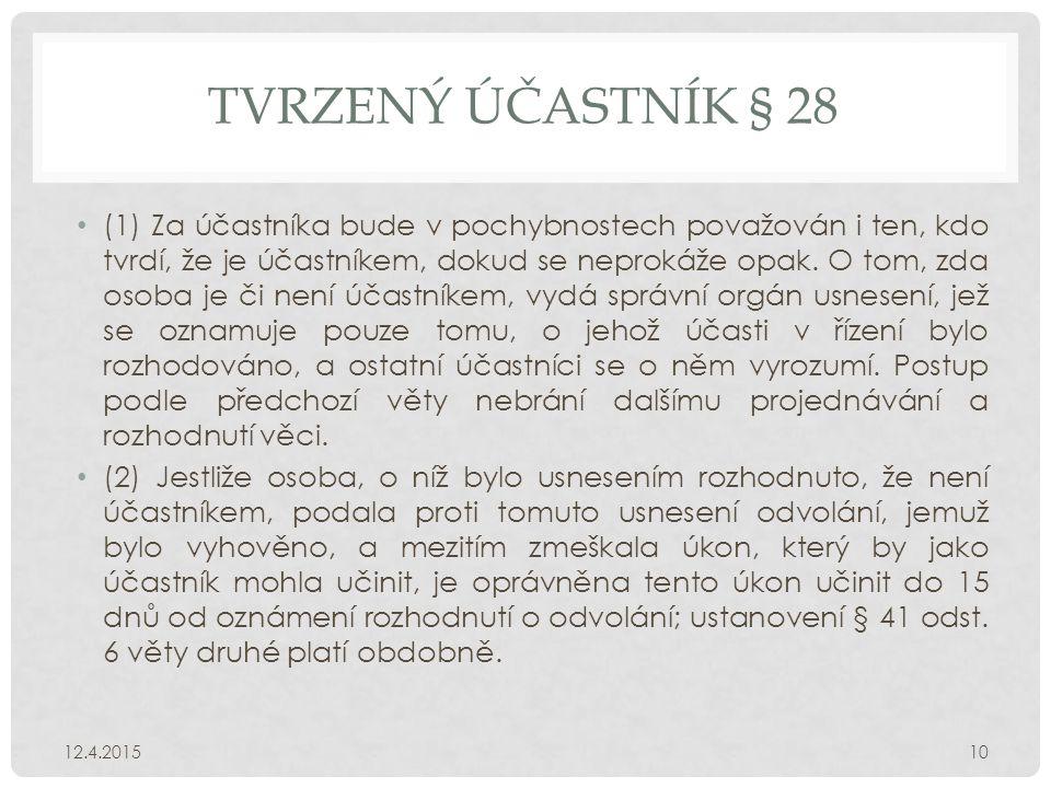 TVRZENÝ ÚČASTNÍK § 28