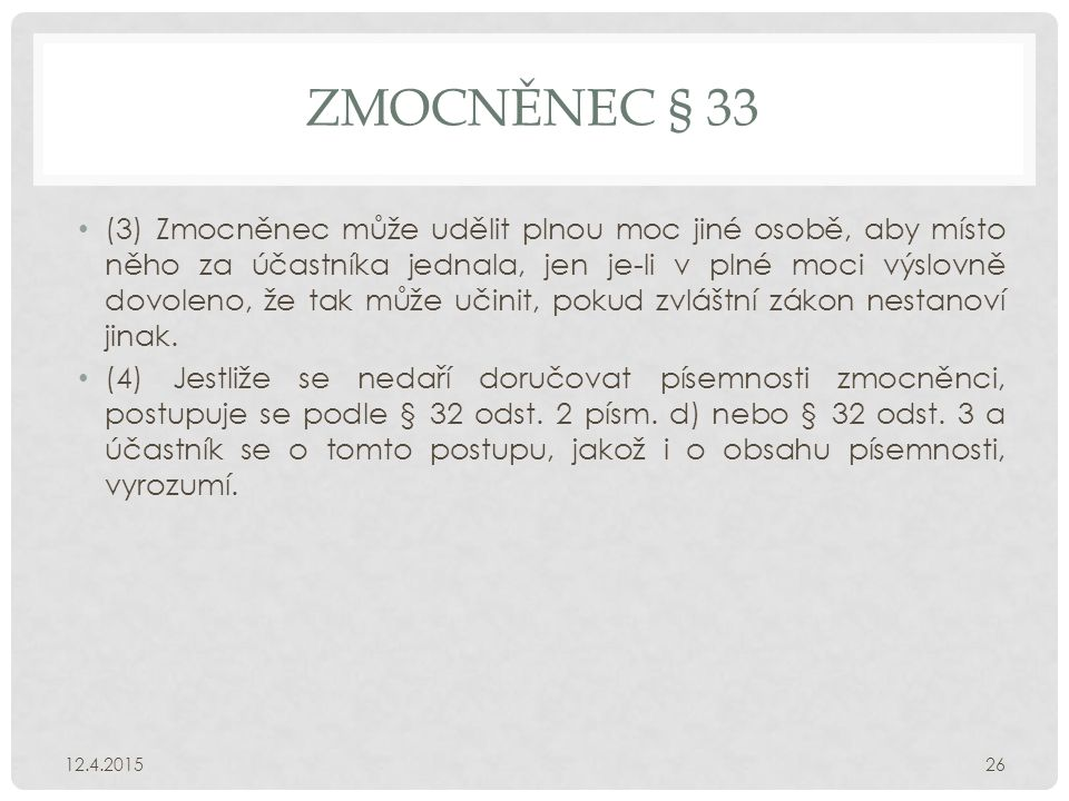 Zmocněnec § 33