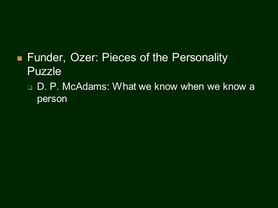 Funder, Ozer: Pieces of the Personality Puzzle