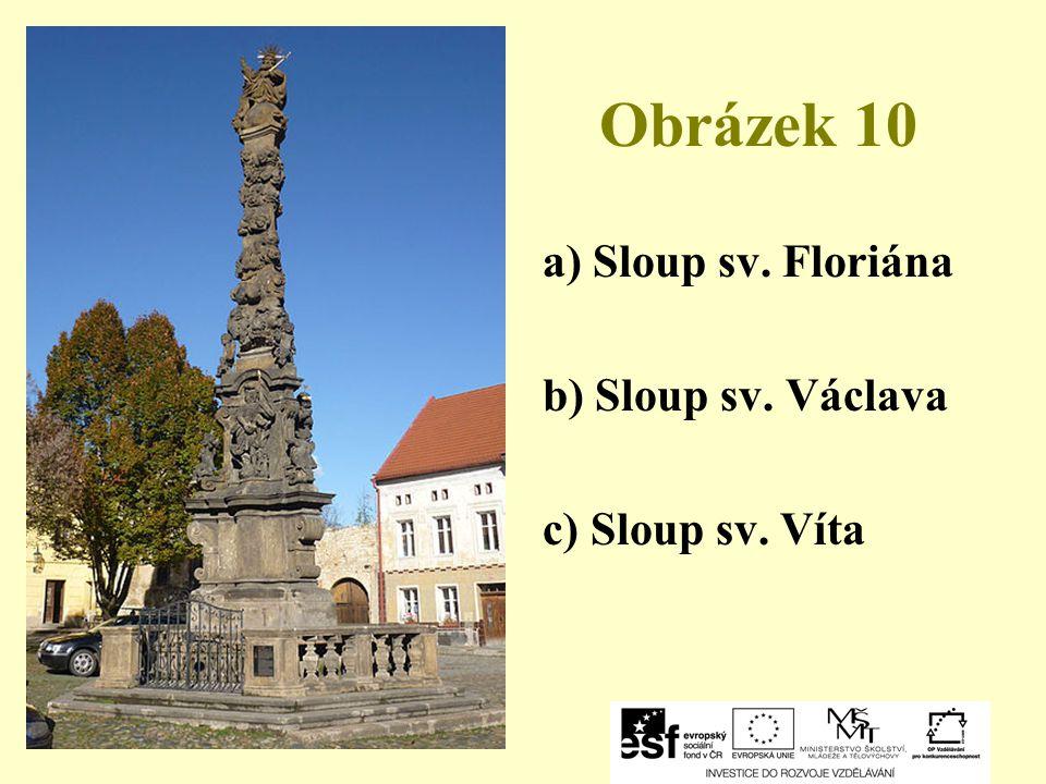 Obrázek 10 a) Sloup sv. Floriána b) Sloup sv. Václava