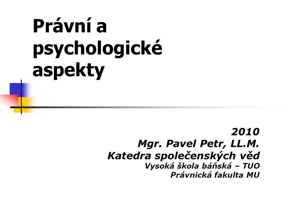 Právní a psychologické aspekty