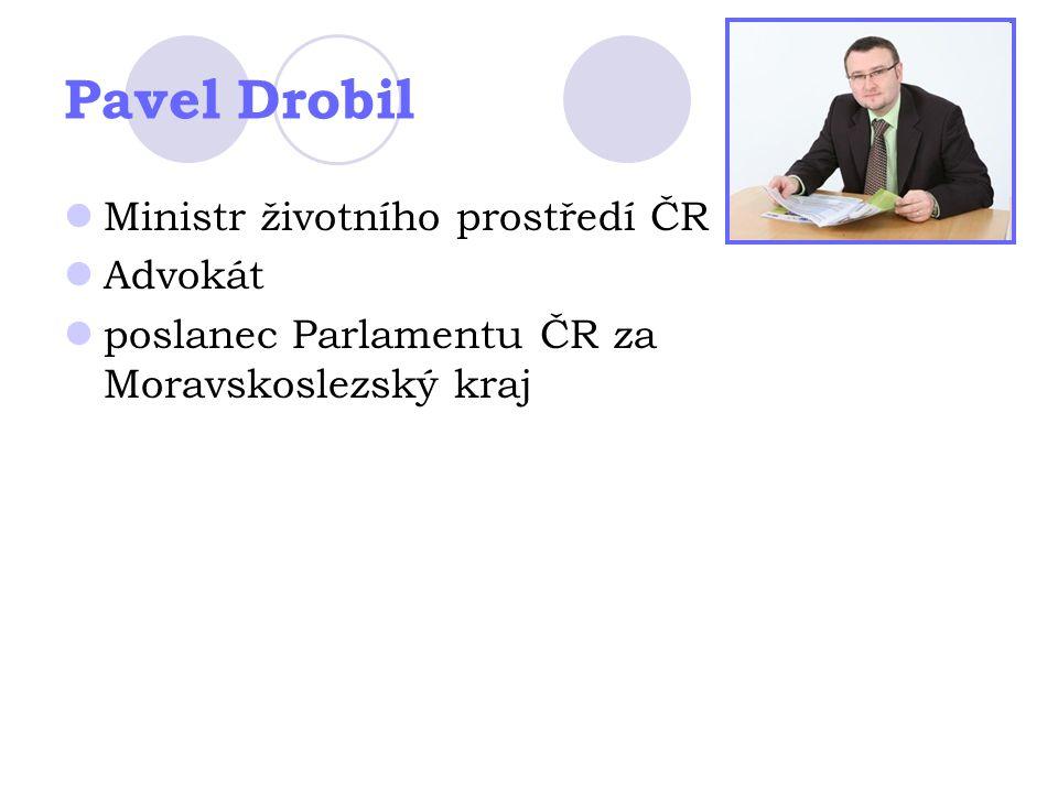 Pavel Drobil Ministr životního prostředí ČR Advokát
