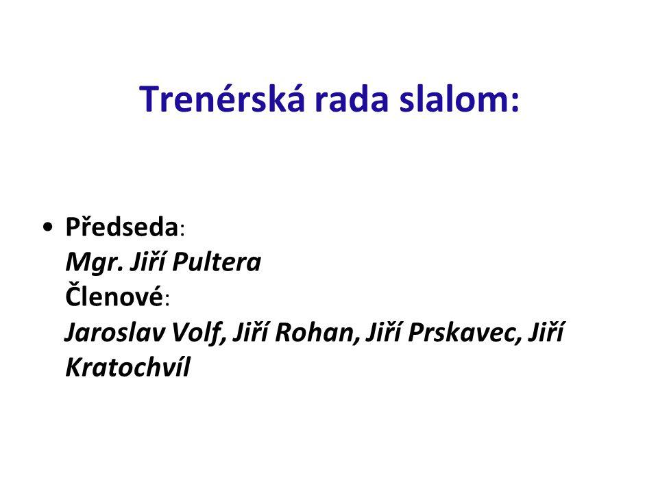 Trenérská rada slalom: