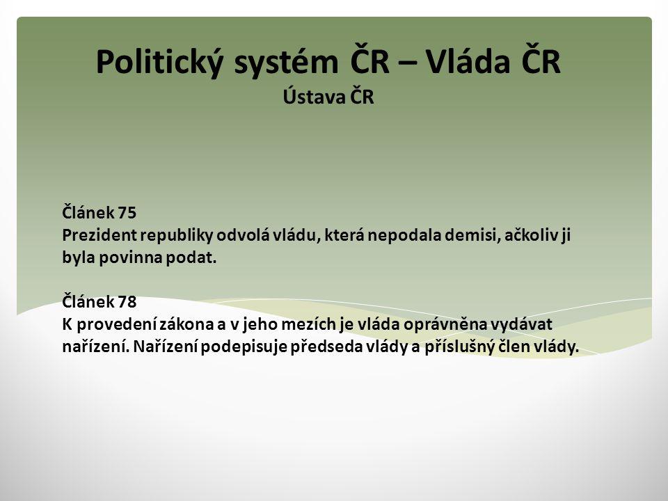 Politický systém ČR – Vláda ČR Ústava ČR