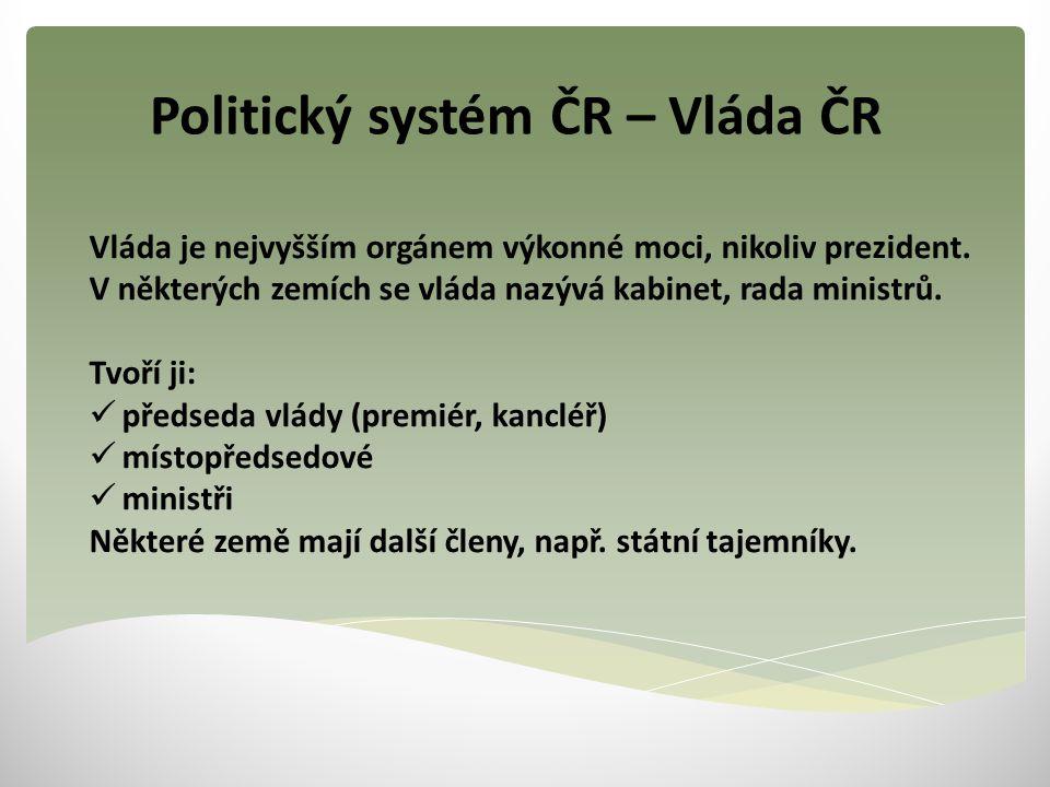 Politický systém ČR – Vláda ČR