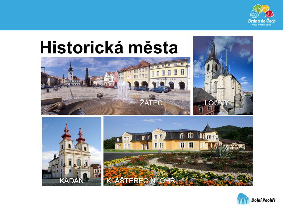Historická města ŽATEC LOUNY KADAŇ KLÁŠTEREC N. OHŘÍ