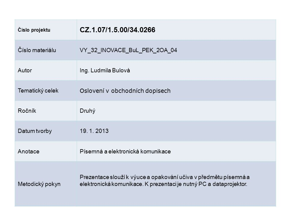 CZ.1.07/1.5.00/34.0266 Číslo materiálu VY_32_INOVACE_BuL_PEK_2OA_04
