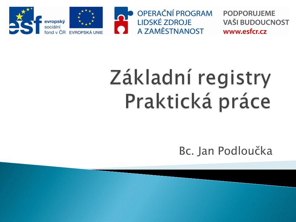 Základní registry Praktická práce