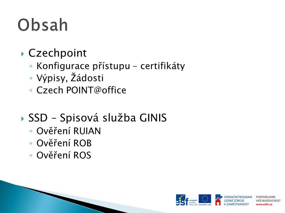 Obsah Czechpoint SSD – Spisová služba GINIS