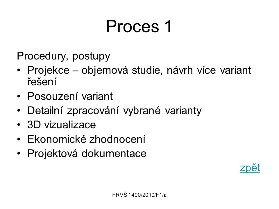 Proces 1 Procedury, postupy