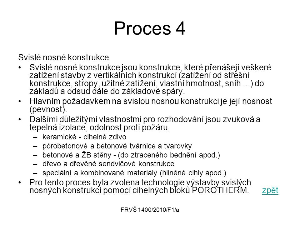 Proces 4 Svislé nosné konstrukce