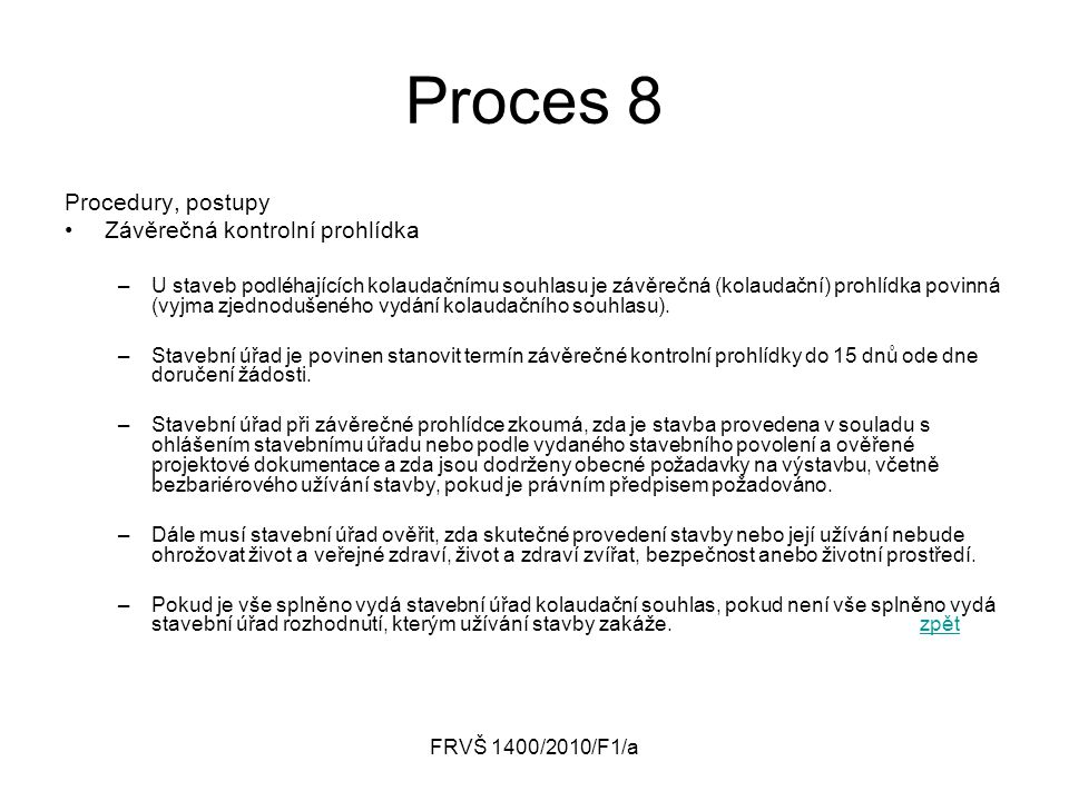 Proces 8 Procedury, postupy Závěrečná kontrolní prohlídka