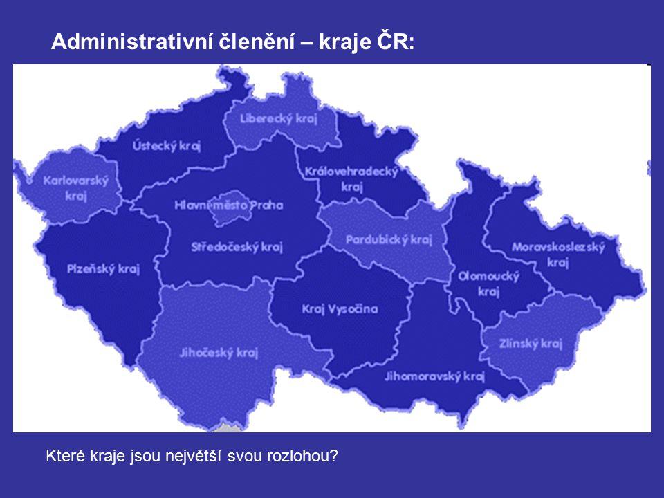 Administrativní členění – kraje ČR: