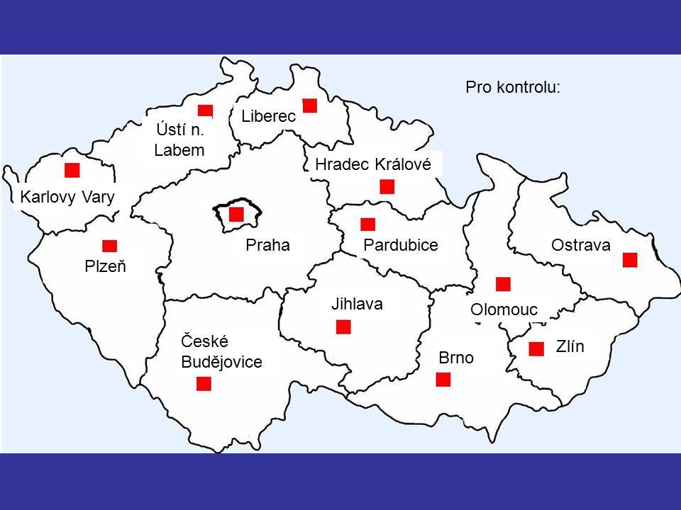Pro kontrolu: Liberec. Ústí n. Labem. Hradec Králové. Karlovy Vary. Praha. Pardubice. Ostrava.