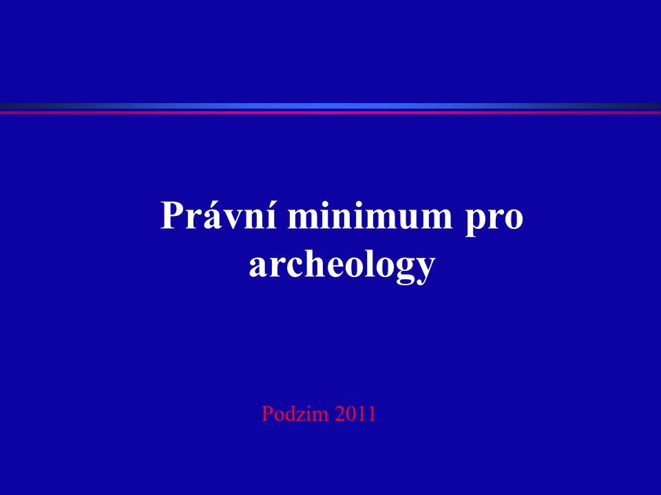 Právní minimum pro archeology