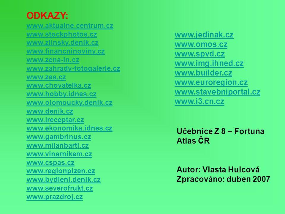 ODKAZY: www.jedinak.cz www.omos.cz www.spvd.cz www.img.ihned.cz