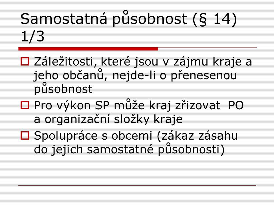Samostatná působnost (§ 14) 1/3