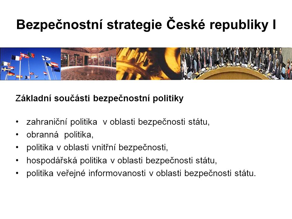 Bezpečnostní strategie České republiky I