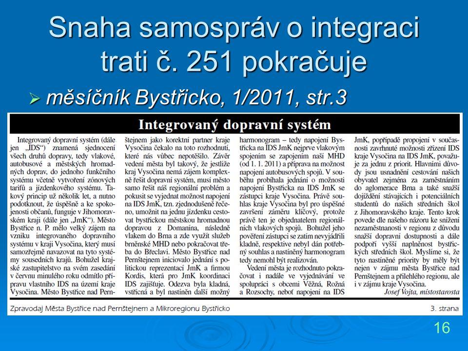 Snaha samospráv o integraci trati č. 251 pokračuje