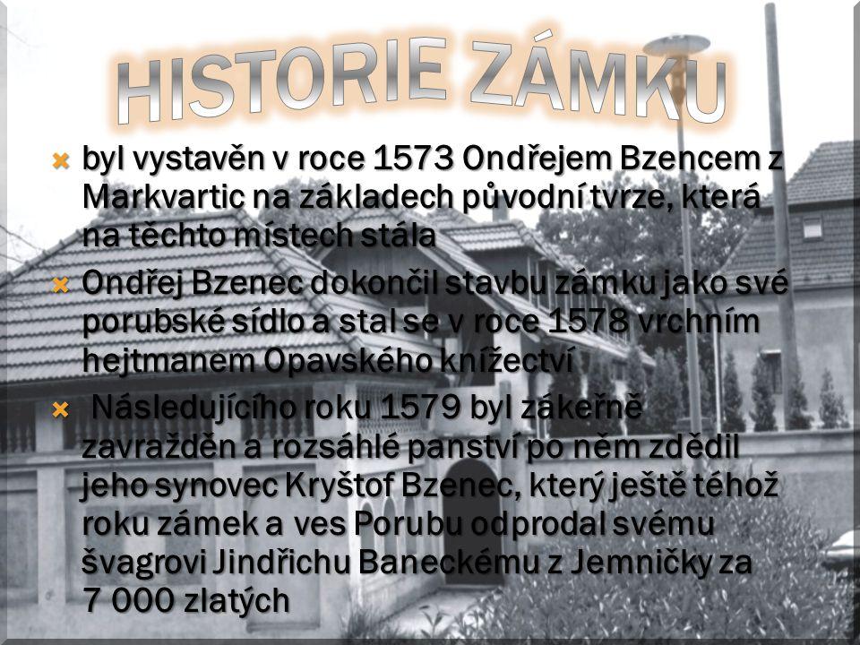 Historie zámku byl vystavěn v roce 1573 Ondřejem Bzencem z Markvartic na základech původní tvrze, která na těchto místech stála.