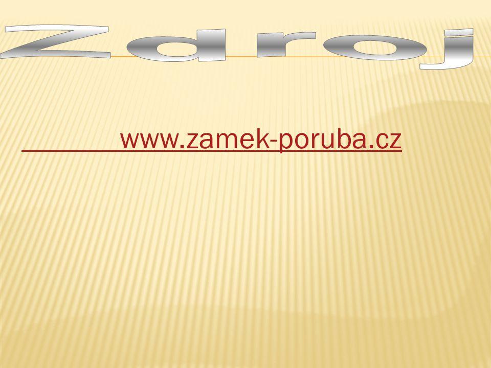 Zdroj www.zamek-poruba.cz