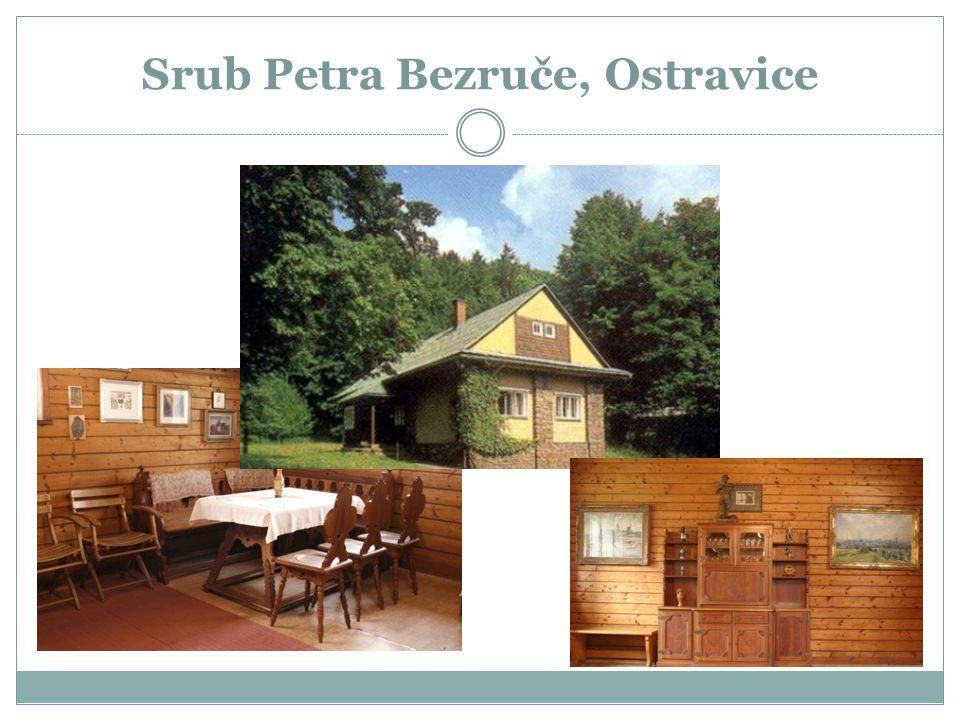 Srub Petra Bezruče, Ostravice