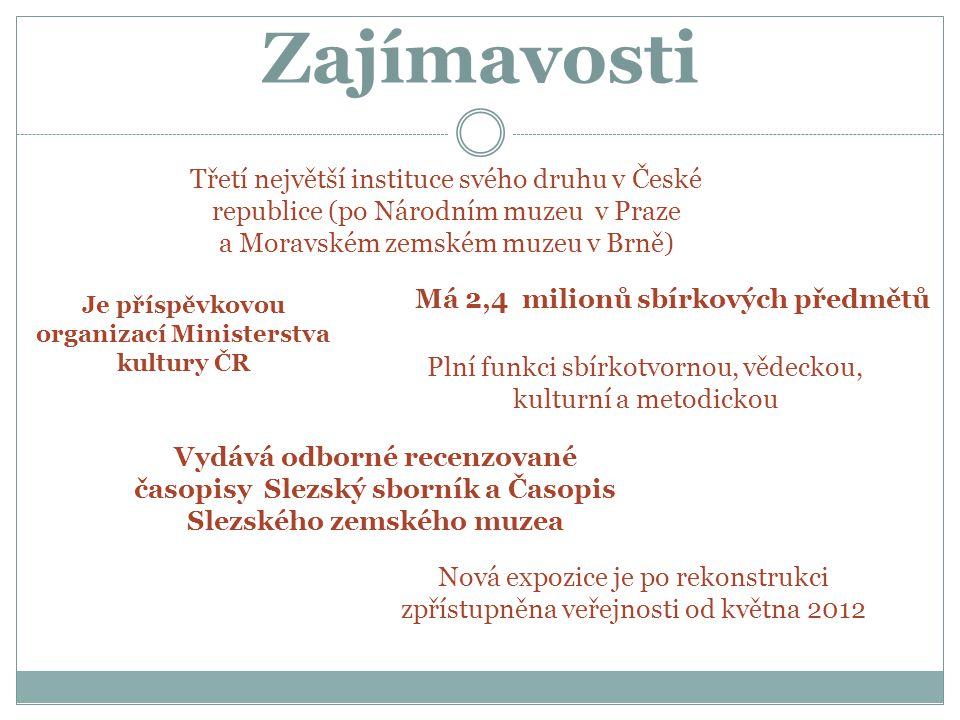 Je příspěvkovou organizací Ministerstva kultury ČR
