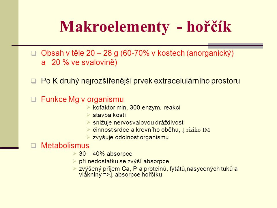 Makroelementy - hořčík