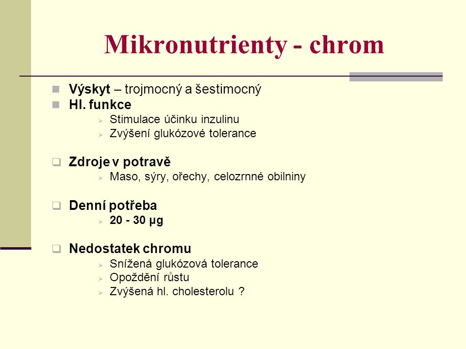 Mikronutrienty - chrom