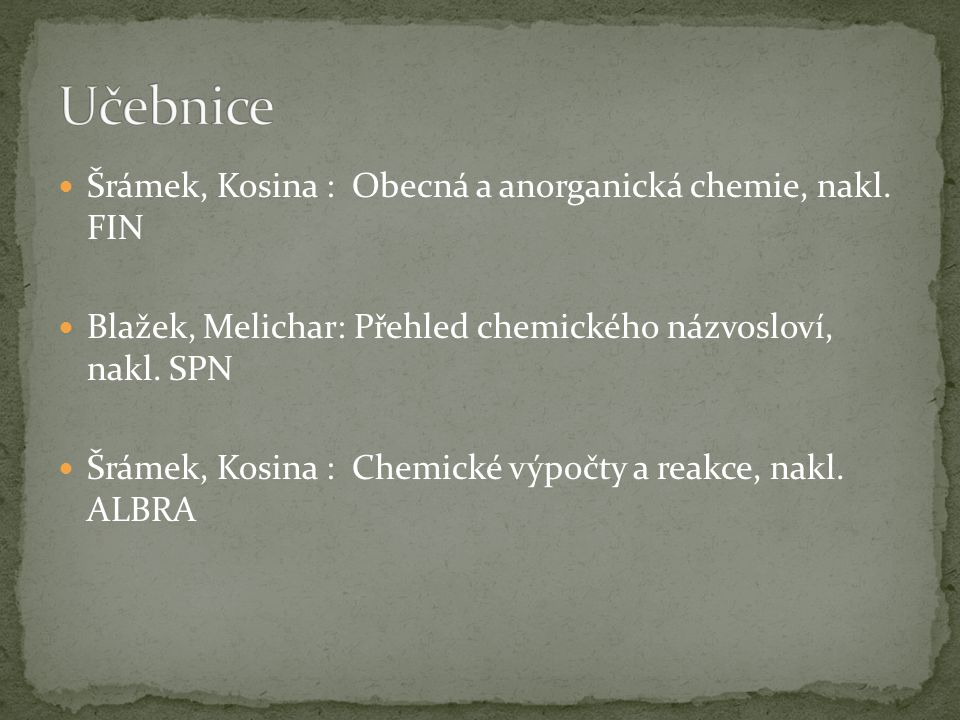 Učebnice Šrámek, Kosina : Obecná a anorganická chemie, nakl. FIN