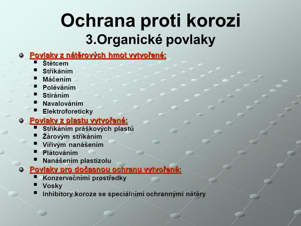 Ochrana proti korozi 3.Organické povlaky