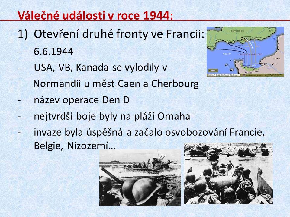 Válečné události v roce 1944: Otevření druhé fronty ve Francii: