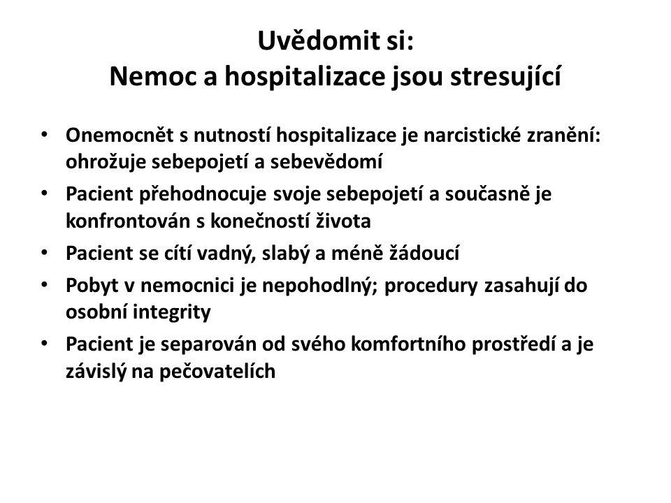 Uvědomit si: Nemoc a hospitalizace jsou stresující
