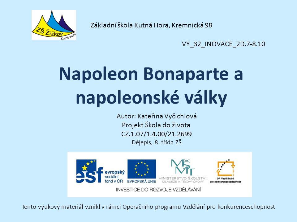Napoleon Bonaparte a napoleonské války