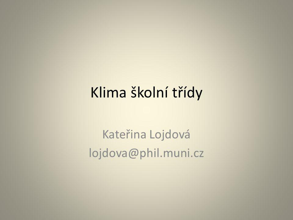 Kateřina Lojdová lojdova@phil.muni.cz