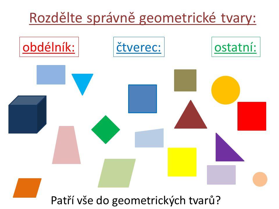 Rozdělte správně geometrické tvary: