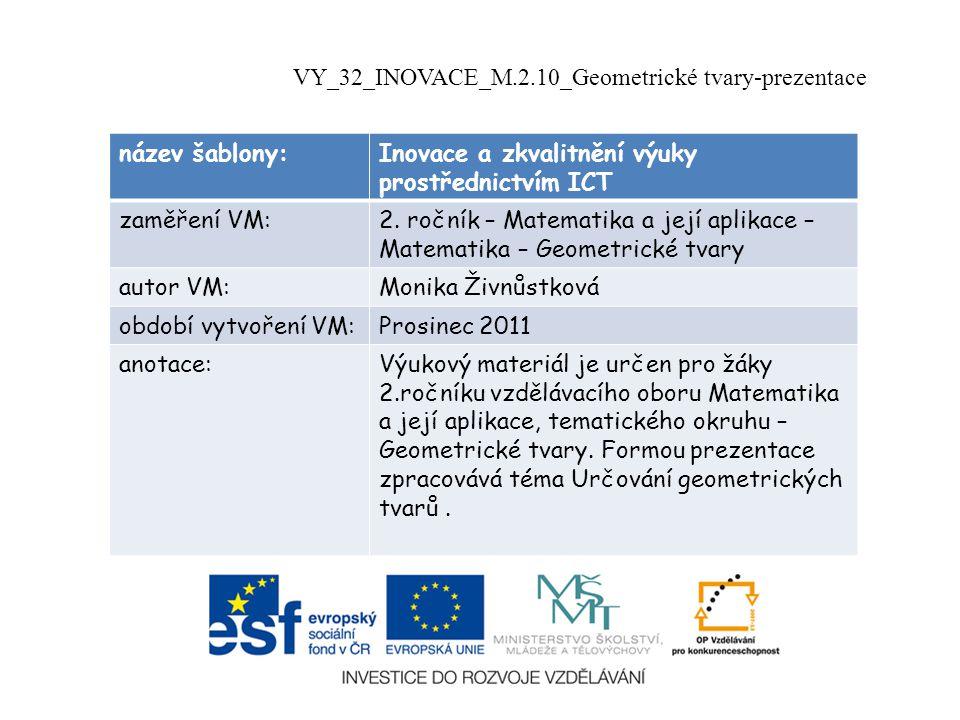VY_32_INOVACE_M.2.10_Geometrické tvary-prezentace