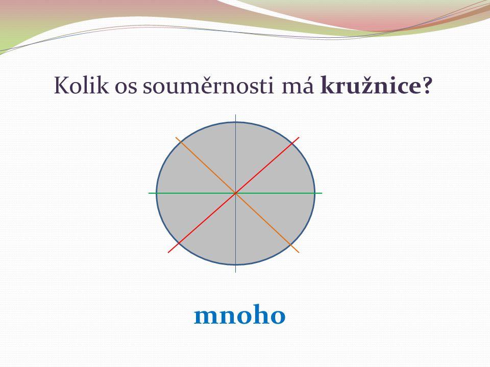 Kolik os souměrnosti má kružnice