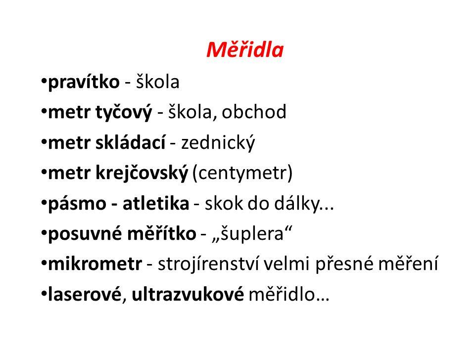 Měřidla pravítko - škola metr tyčový - škola, obchod