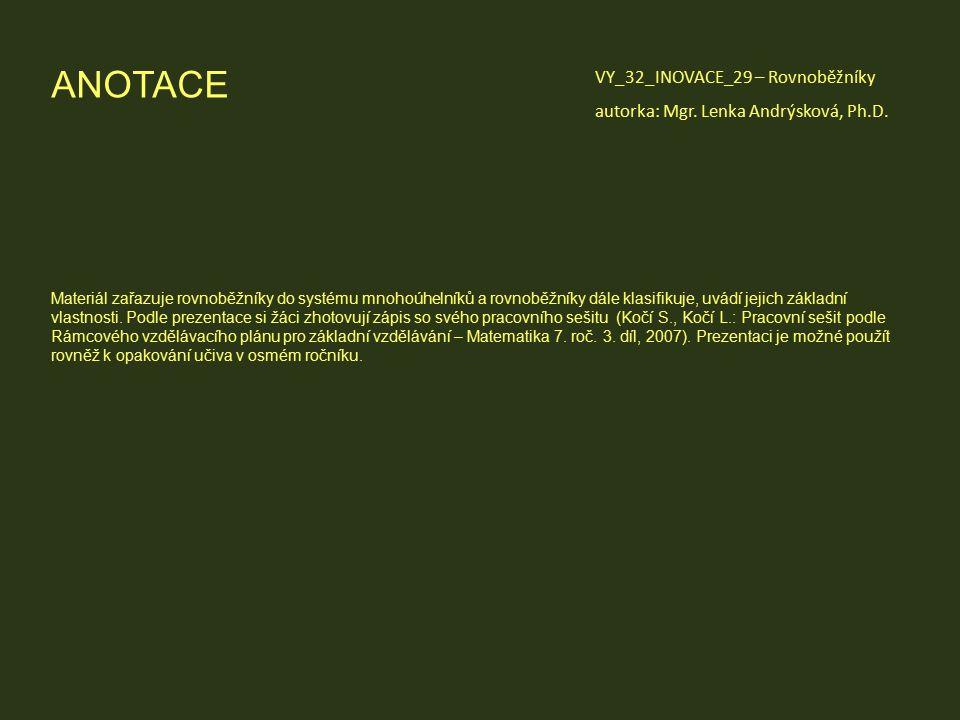 ANOTACE VY_32_INOVACE_29 – Rovnoběžníky