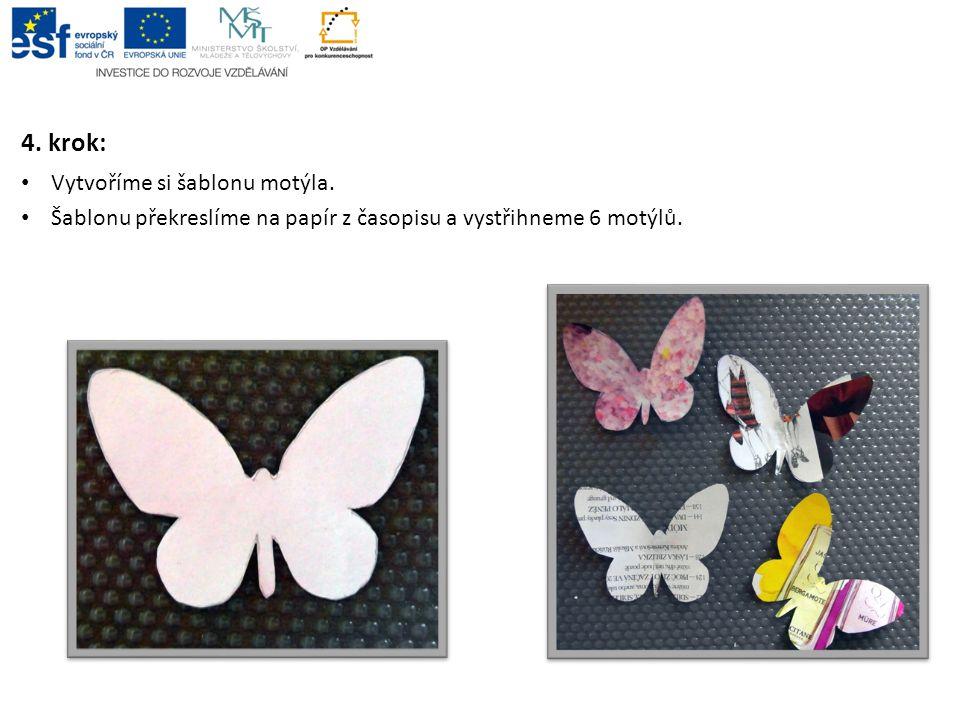 4. krok: Vytvoříme si šablonu motýla.
