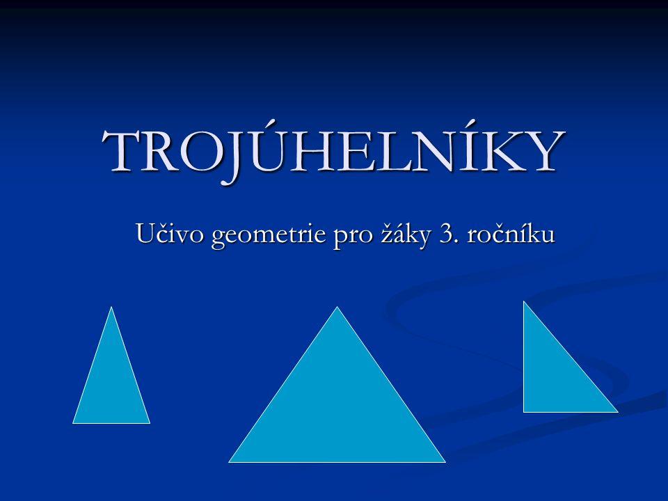 Učivo geometrie pro žáky 3. ročníku