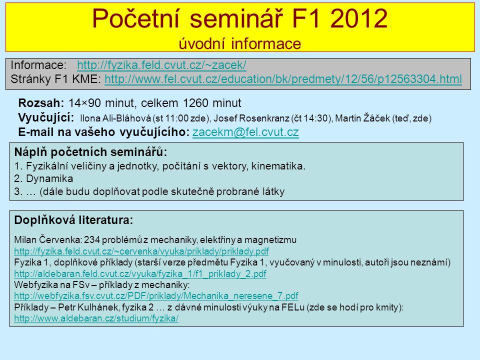 Početní seminář F1 2012 úvodní informace