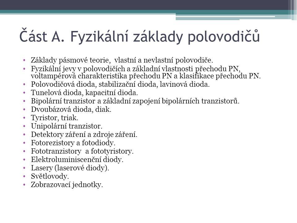 Část A. Fyzikální základy polovodičů