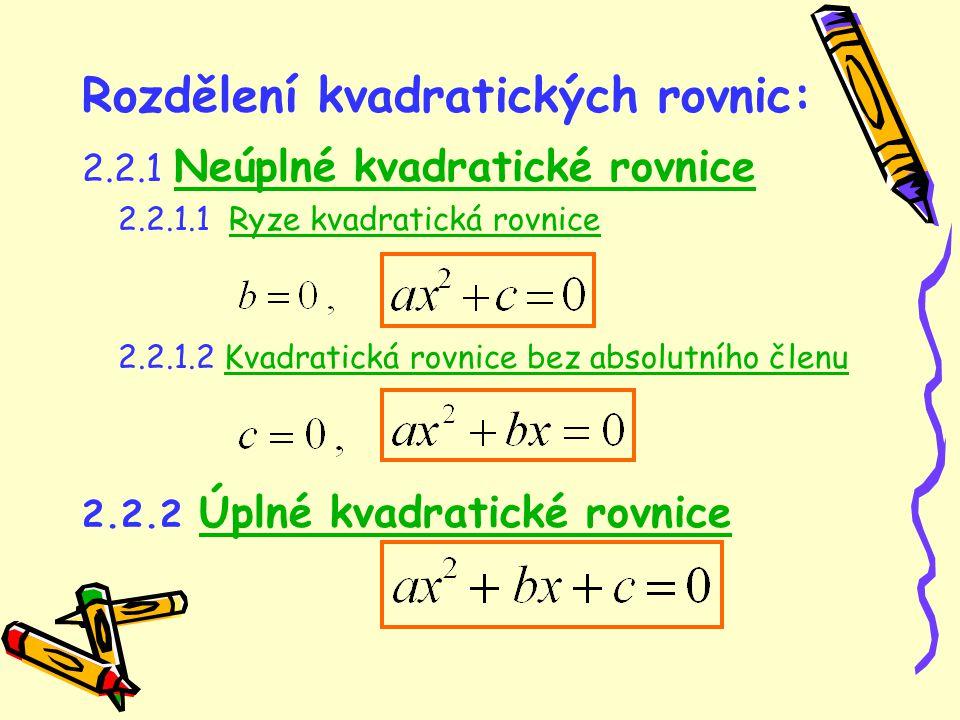 Rozdělení kvadratických rovnic: