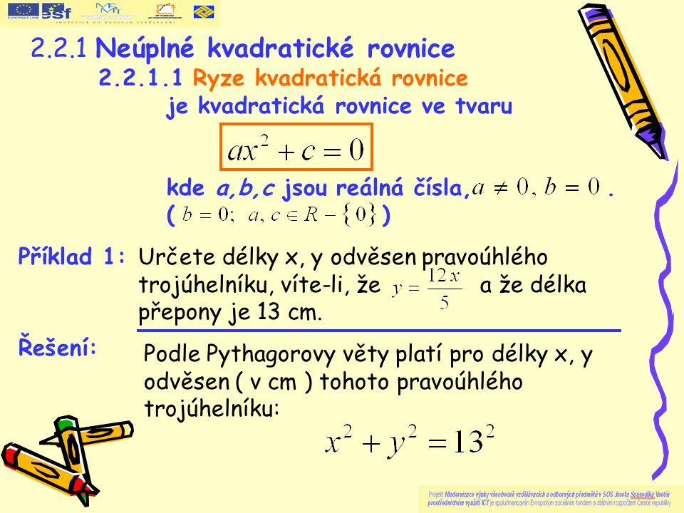 2.2.1 Neúplné kvadratické rovnice