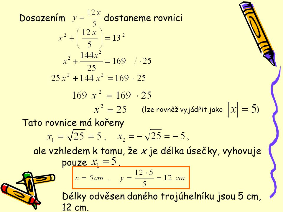 Dosazením dostaneme rovnici