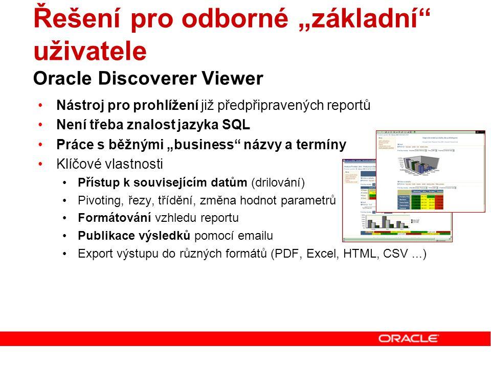"""Řešení pro odborné """"základní uživatele Oracle Discoverer Viewer"""