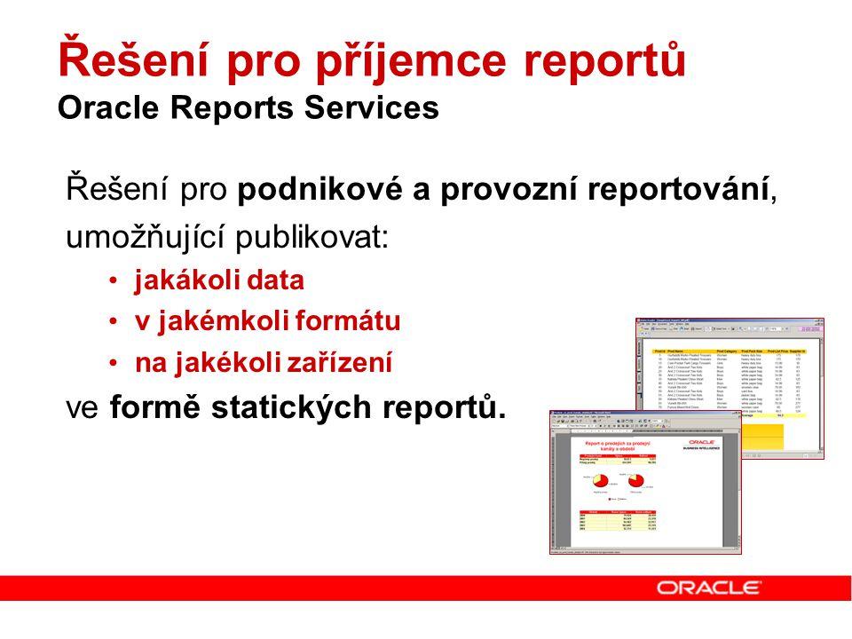 Řešení pro příjemce reportů Oracle Reports Services