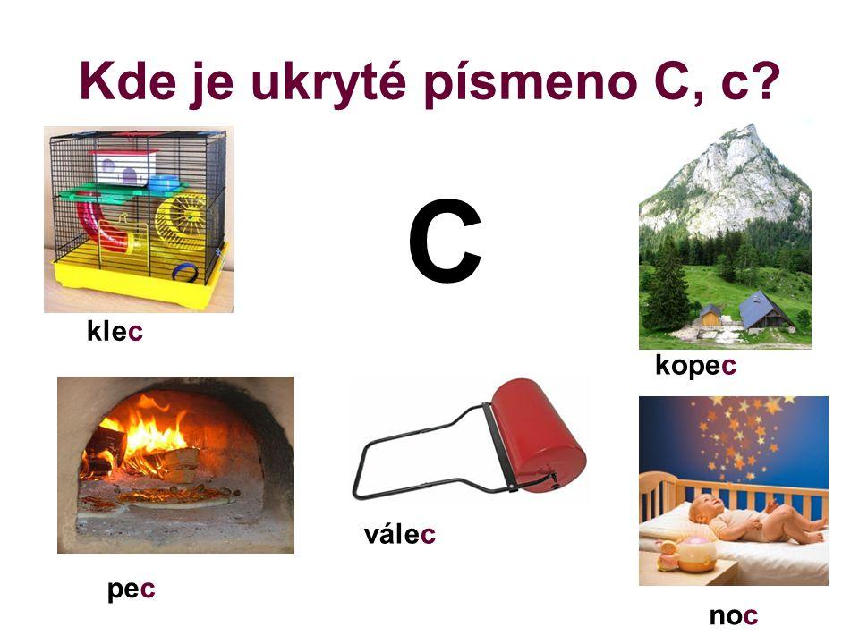 Kde je ukryté písmeno C, c
